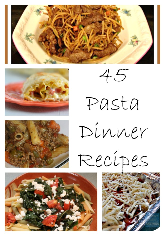 45 Pasta Dinner Recipes