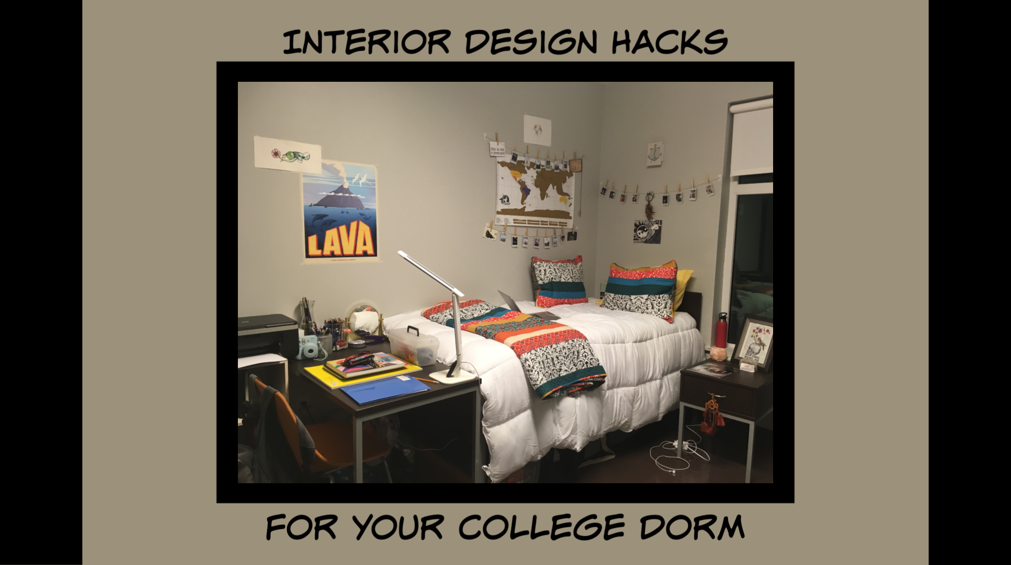 For Your College Dorm