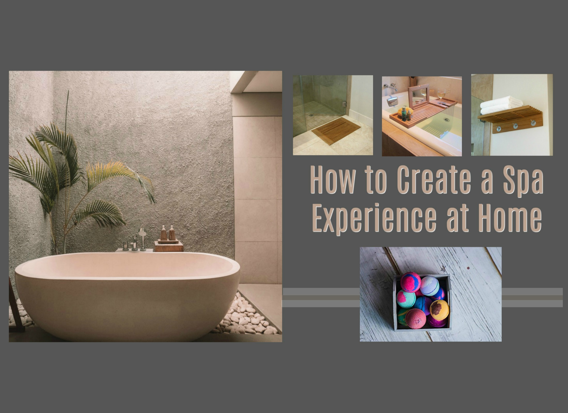 How to Create a Spa Experience at Home