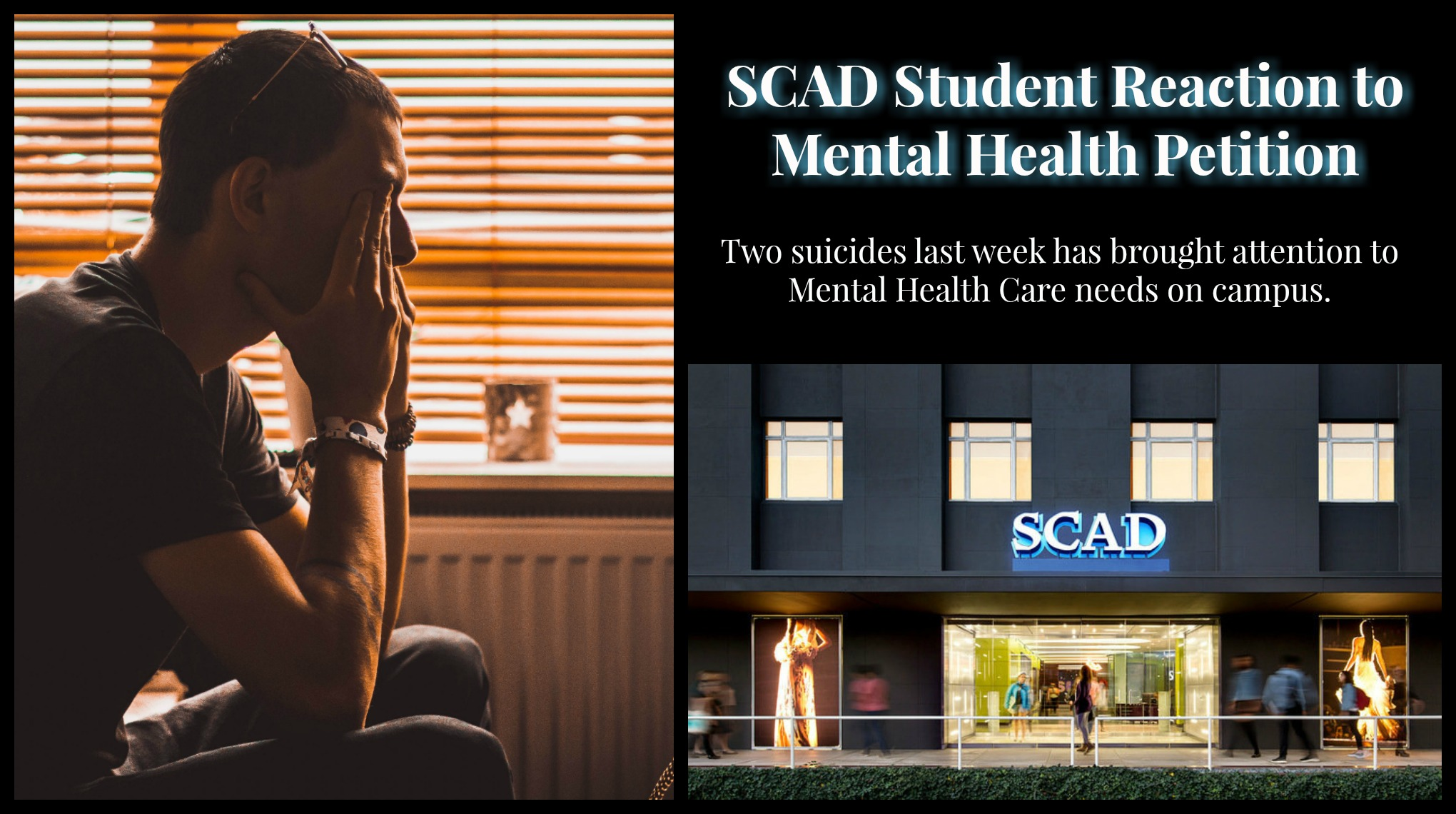 SCAD Student Reaction to the Mental Health Petition