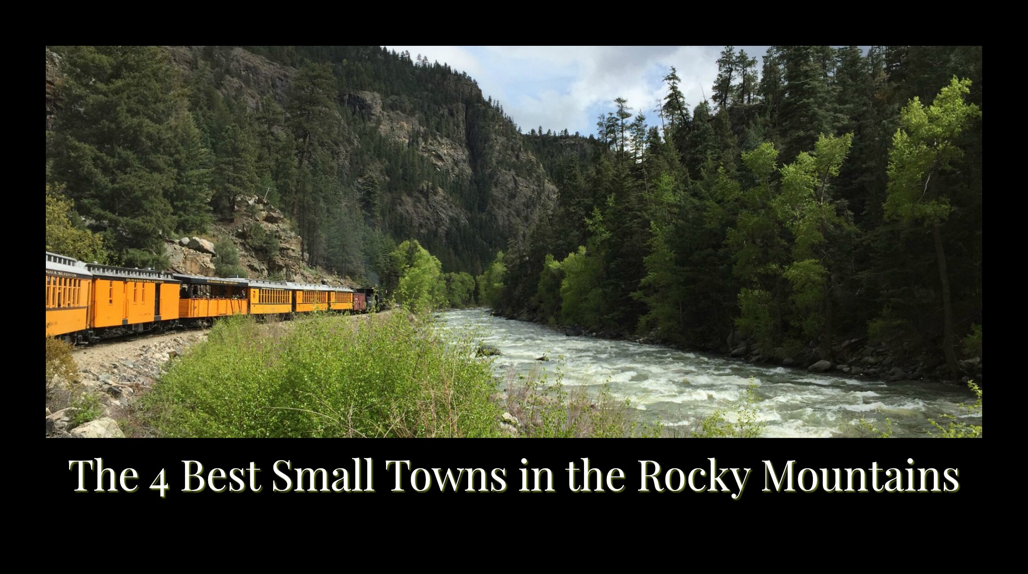 The 4 Best Small Towns in the Rocky Mountains