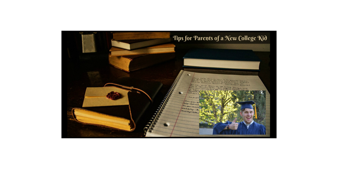 Tips for Parents of a New College Kid