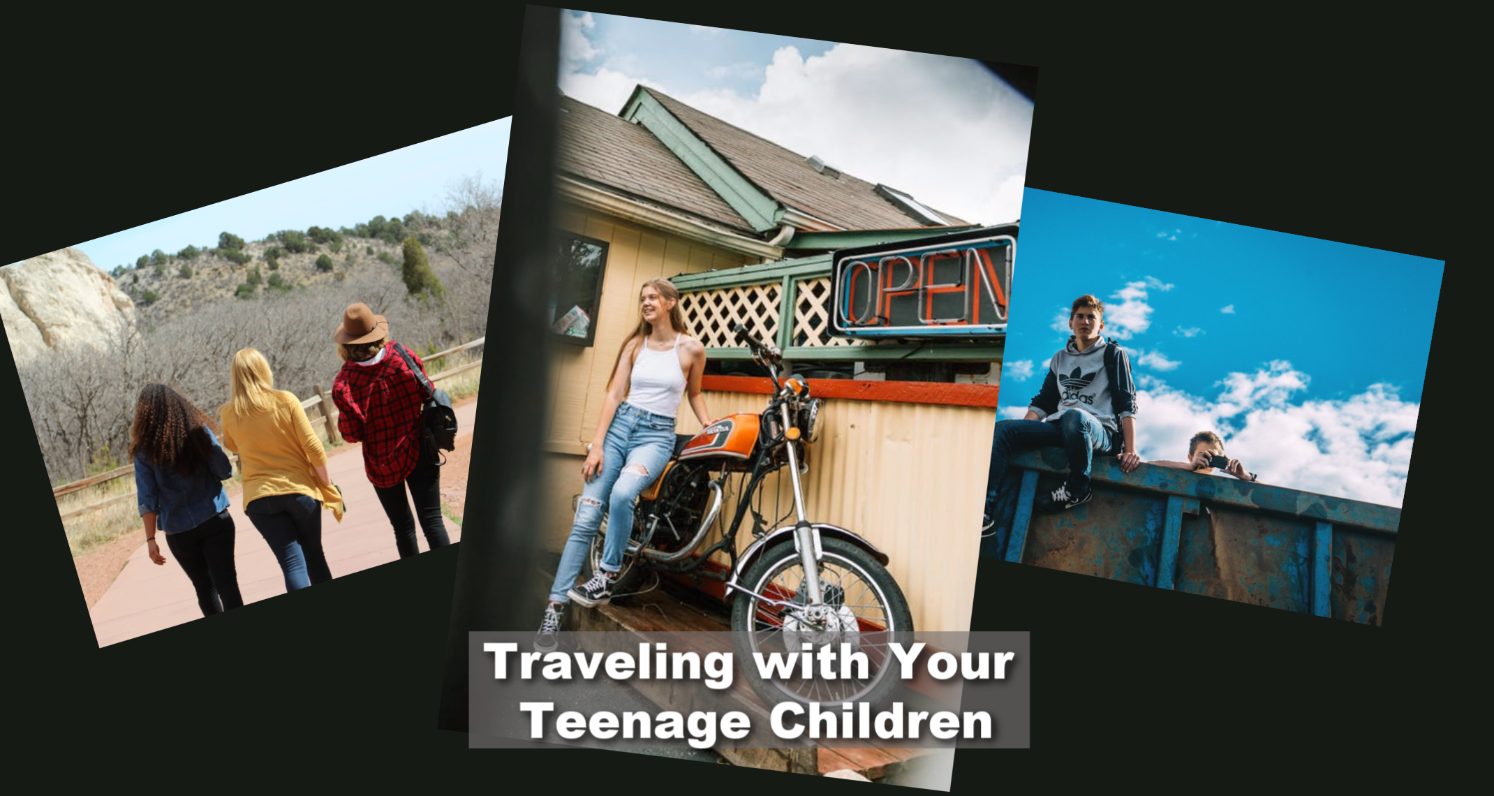 Traveling with Your Teenage Children