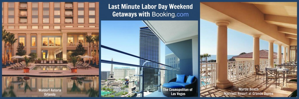 Last minute labor day weekend getaways with bookingcom for Last minute get away weekend