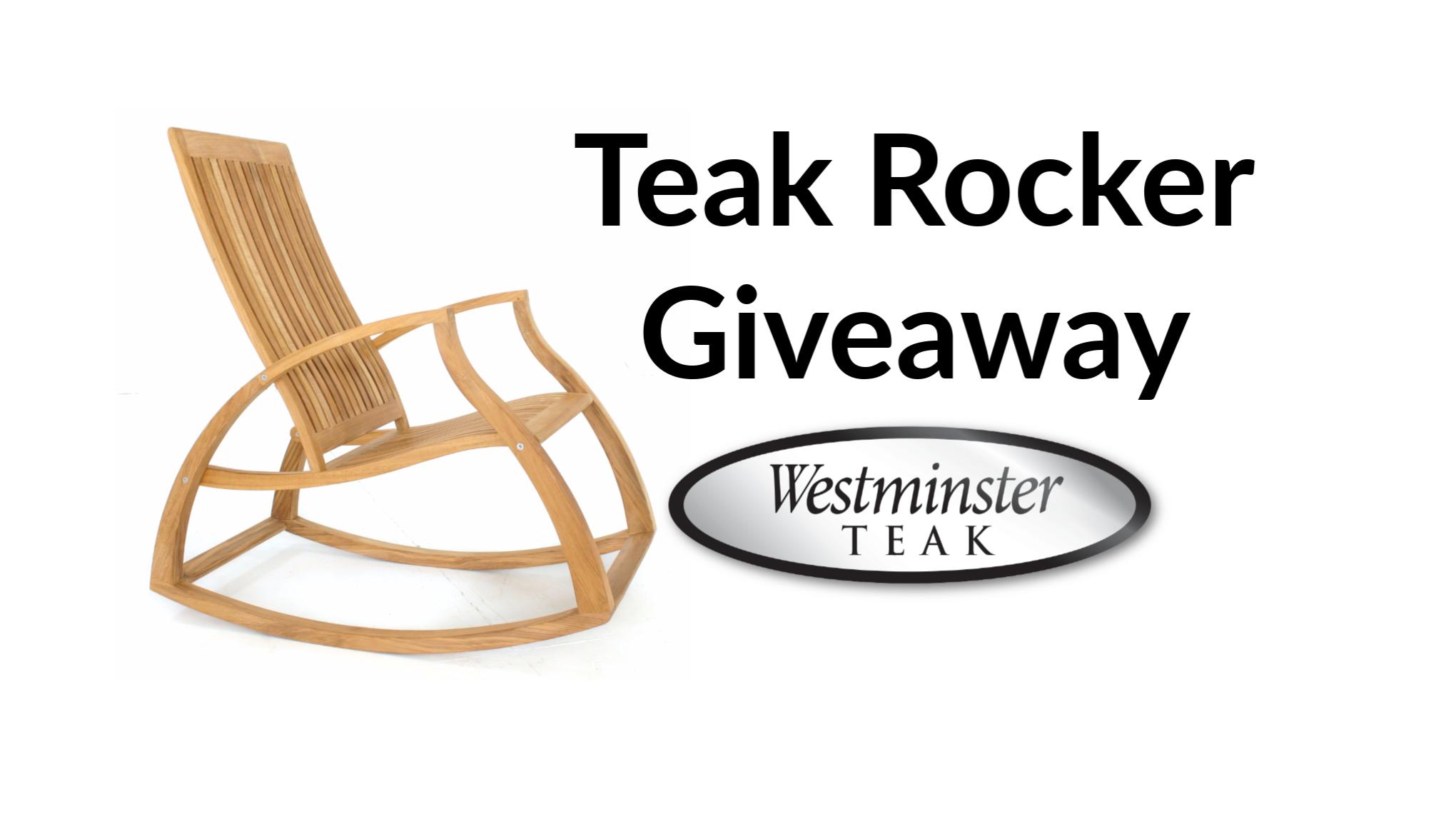 teak rocker giveaway